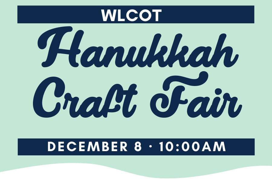 WLCOT Hanukkah Craft Fair