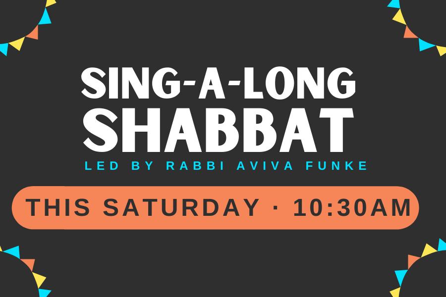 Sing-A-Long Shabbat